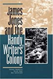 James Jones and the Handy Writers Colony