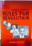 Barak Obamas Rules for Revolution