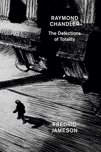 raymond-chandler-the-detections-of-totality