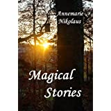 "Magical Stories (English Edition)von ""Annemarie Nikolaus"""