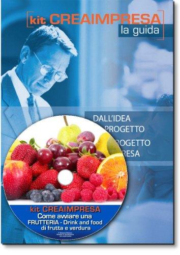 come-avviare-una-frutteria-drink-and-food-di-frutta-e-verdura-software-su-cd-rom-omaggio-banca-dati-