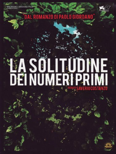 La Solitudine Dei Numeri Primi [Italian Edition]