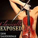 Classically Exposed | Lexi Lauderdale