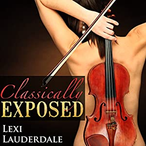 Classically Exposed Audiobook