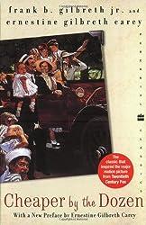 Cheaper by the Dozen (Perennial Classics)