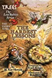 A Fairy Adventure The Hardest Lessons (Trees: the Lost Babies Series)