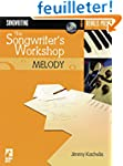 The Songwriter'S Workshop Melody Book...