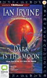 img - for Dark is the Moon: A Tale of the Three Worlds (View from the Mirror Series) book / textbook / text book