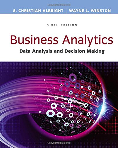 Business Analytics: Data Analysis & Decision Making (Business Data Modeling compare prices)