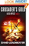 Crusader's Gold (Alicia Myles Book 2)