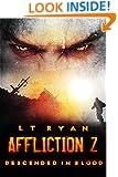 Affliction Z: Descended in Blood (Post Apocalyptic Thriller)