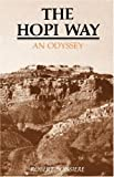 img - for The Hopi Way, An Odyssey by Robert Boissiere (2007-07-15) book / textbook / text book