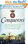 Conquerors: How Portugal seized the I...