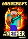 Minecraft: To the Nether and Back (Mi…
