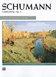Schumann -- Carnaval, Op. 9 (Alfred Masterwork Editions) (073908190X) by Schumann, Robert