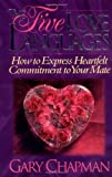 Image of The Five Love Languages Gift Edition: How to Express Heartfelt Commitment to Your Mate