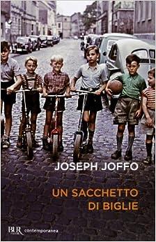 Un sacchetto di biglie: Joseph Joffo: 9788817062800: Amazon.com: Books