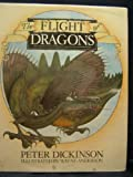 The Flight of Dragons (0060110740) by Peter Dickinson
