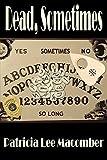 img - for Dead, Sometimes - A Jason Callahan Mystery (The Jason Callahan Psychic Detective Series Book 2) book / textbook / text book