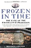img - for Frozen in Time: The Fate of the Franklin Expedition book / textbook / text book
