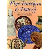Fine Porcelain and Pottery
