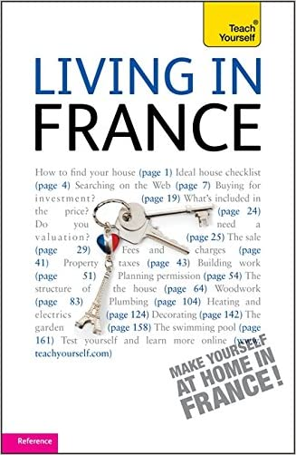 Living in France (Teach Yourself)