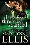 Three Times the Scandal (Scandalous S...