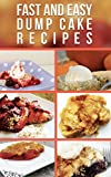 Fast And Easy Dump Cake Recipes (English Edition)