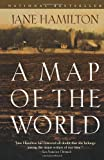 A Map of the World (Oprah's Book Club) (0385720106) by Jane Hamilton
