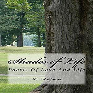 Shades of Life: Poems of Love and Life Audiobook
