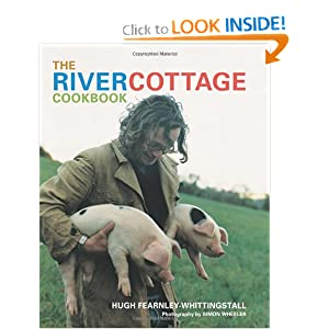 The River Cottage Cookbook [Hardcover]