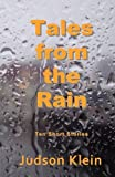 Tales from the Rain: Ten Short Stories