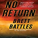 No Return: A Novel (       UNABRIDGED) by Brett Battles Narrated by Scott Brick