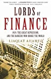 img - for Lords of Finance: 1929, The Great Depression - and the Bankers Who Broke the World by Ahamed, Liaquat (2009) Hardcover book / textbook / text book