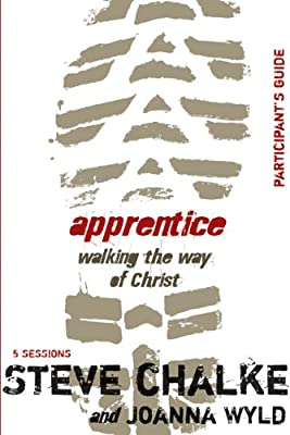 Apprentice Participant's Guide: Walking the Way of Christ.