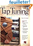 The Art of Tap Tuning: How to Build G...