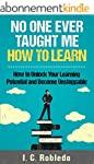 No One Ever Taught Me How to Learn: H...