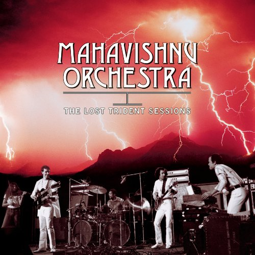 Mahavishnu Orchestra - 1973 The Lost Trident Sessions