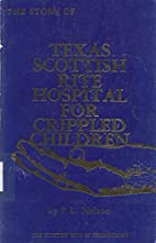 The Story of Texas Scottish Rite Hospital…
