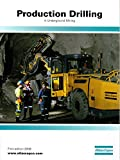 Production Drilling in Underground Mining