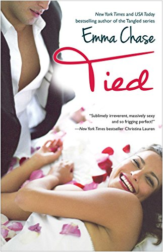 Emma Chase - Tied (The Tangled Series)