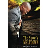 The Snow's Meltdown (Snow Series Book 1) ~ Marita Kinney