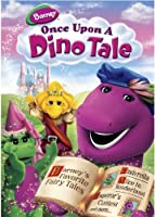 Barney: Once Upon A Dino Tale