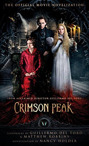 Crimson Peak: The Official Movie Novelization