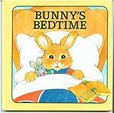 Bunny's bedtime (Playskool bright beginnings) (0717282473) by Namm, Diane