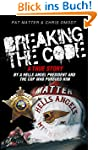 Breaking the Code: A True Story by a...