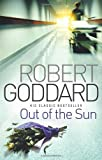 Out Of The Sun Robert Goddard