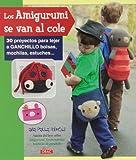 Los Amigurumis Se Van Al Cole (Muñeco Ganchillo Amigurumi)