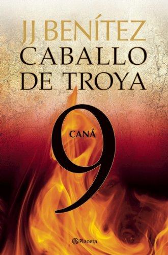 Caballo de Troya 9. Cana (Spanish Edition) (Caballa de Troya)