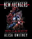 New Avengers: Breakout Prose Novel (0785165169) by Kwitney, Alisa